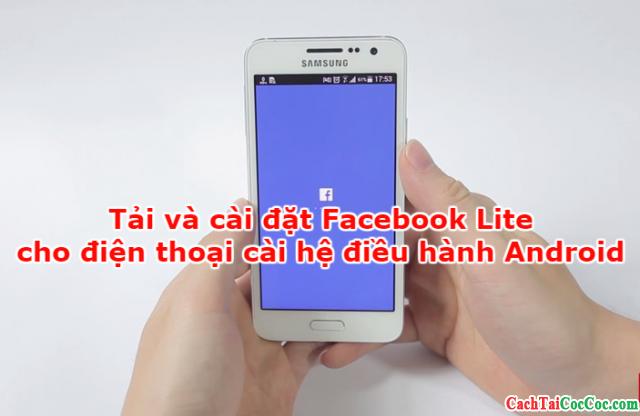 Tải và cài đặt Facebook Lite cho điện thoại Android